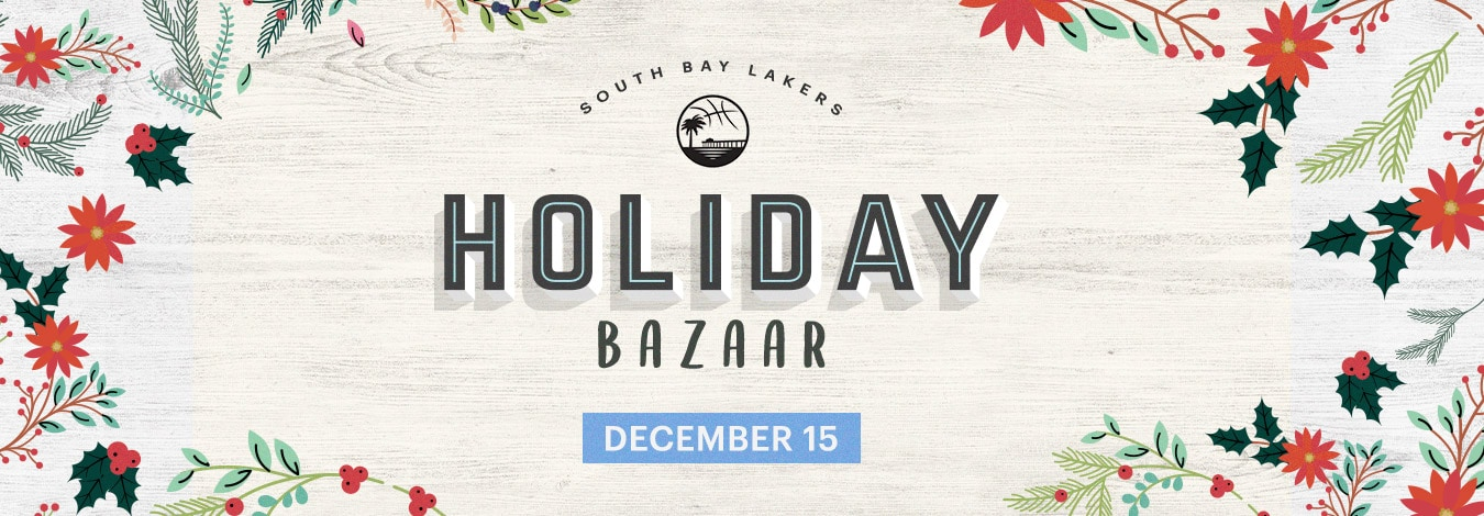 South Bay Lakers Holiday Bazaar on December 15th