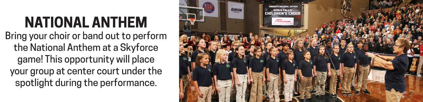 Perform the National Anthem in the spotlight as a solo artist or with your group.
