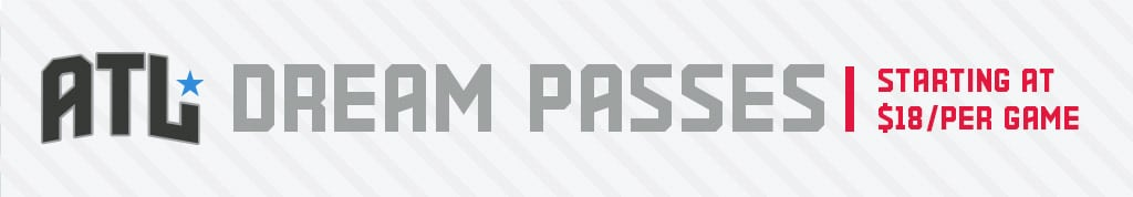 ATL Dream Passes - Starting at $270 per Seat