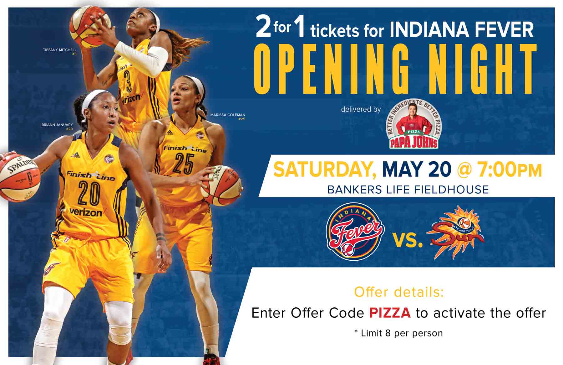 Papa John's Opening Night Offer