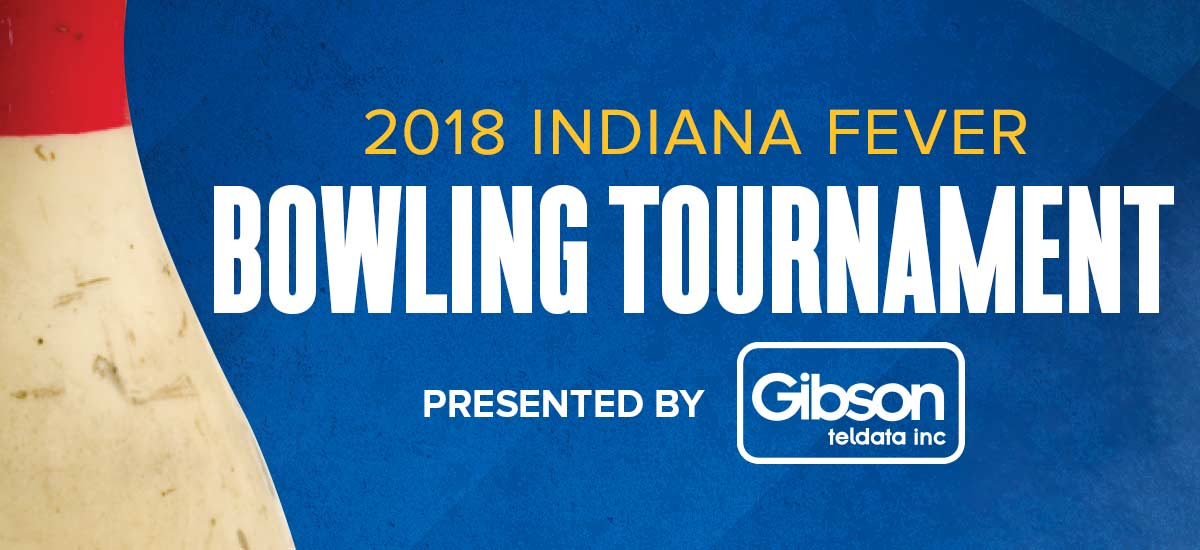 2018 Indiana Fever Bowling Tournament