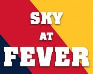 Sky at Fever