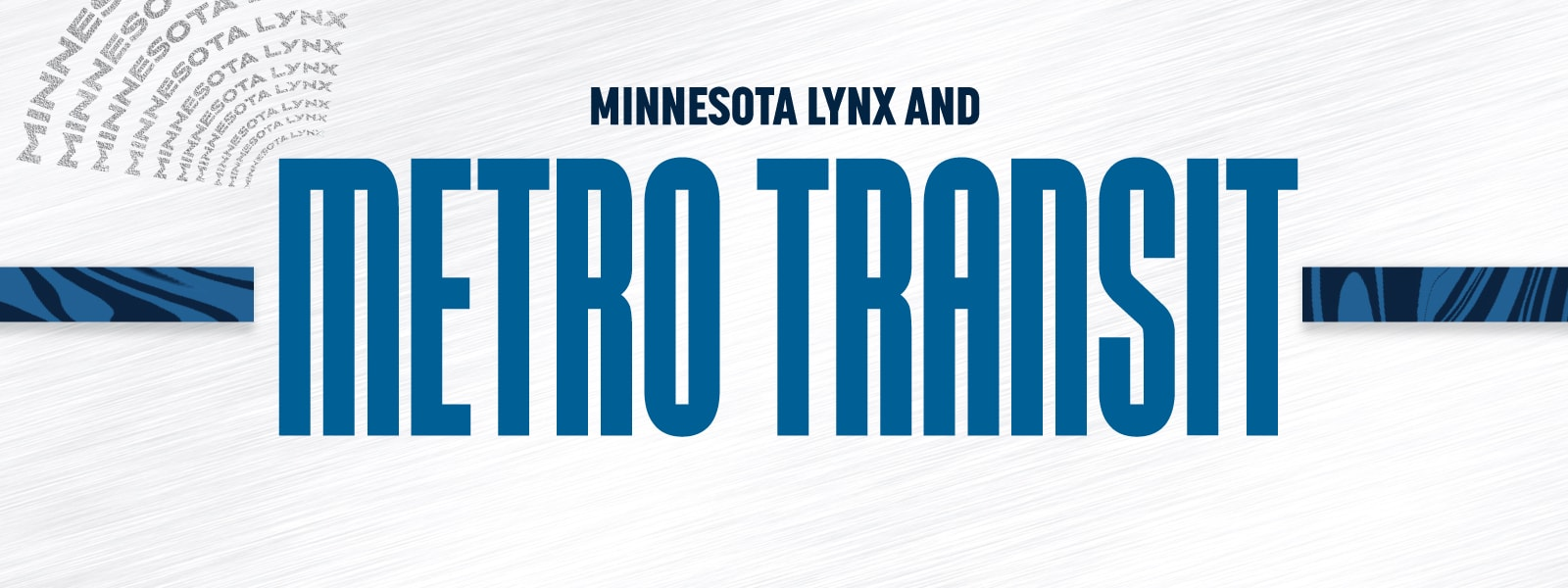 Minnesota Lynx and Metro Transit