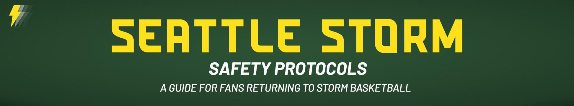 Safety Protocols: A guide for fans returning to Storm Basketball