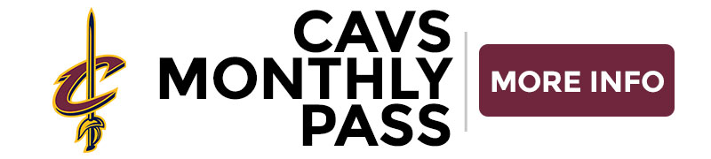 Cleveland Cavaliers: Cavs Monthly Pass