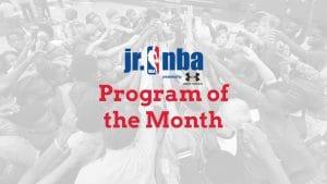 Jr. NBA Program of the Month Winner