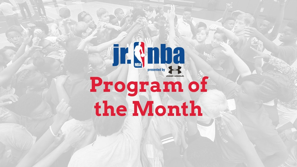 Jr. NBA Program of the Month Winner: April